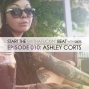 Artwork for Start The Beat 010: ASHLEY CORTS