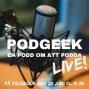 Artwork for Missa inte Podgeek Live den 20 juni