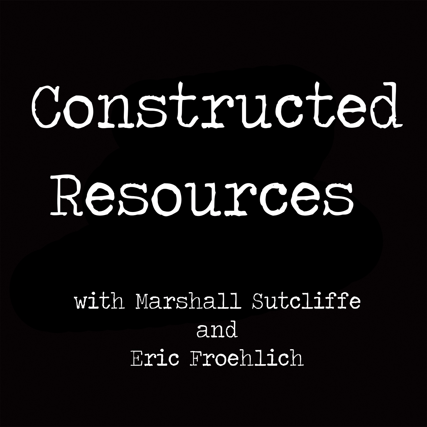 Constructed Resources show art