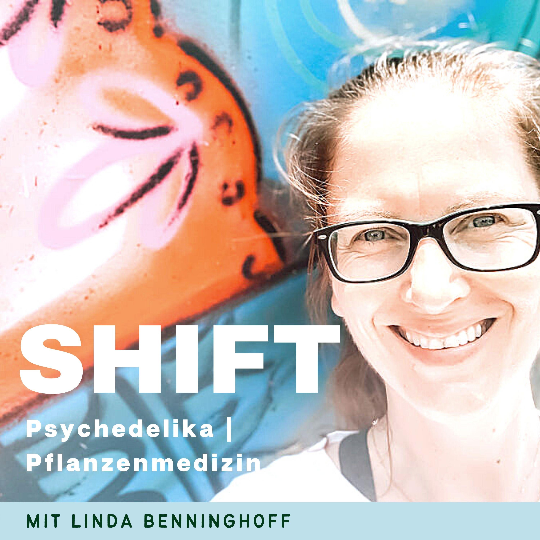 Shift   Psychedelika & Pflanzenmedizin: Heilung & Transformation show art