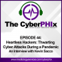 Artwork for Heartless Hackers: Thwarting Cyber Attacks During a Pandemic