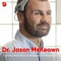 Artwork for How the Brain Influences Metabolism and Weight Loss ft. Dr. Jason McKeown || Episode 63