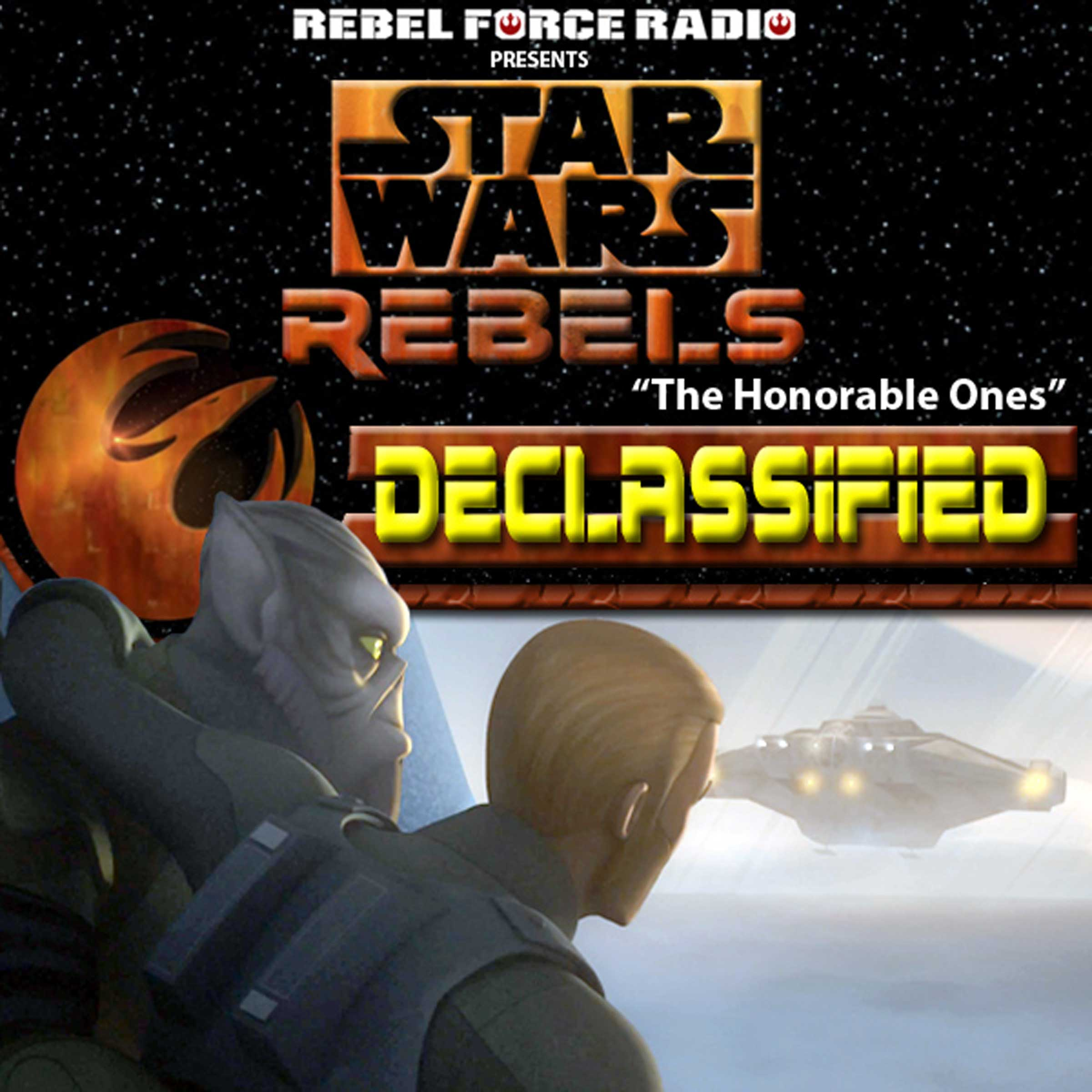 "Star Wars Rebels: Declassified: ""The Honorable Ones"""