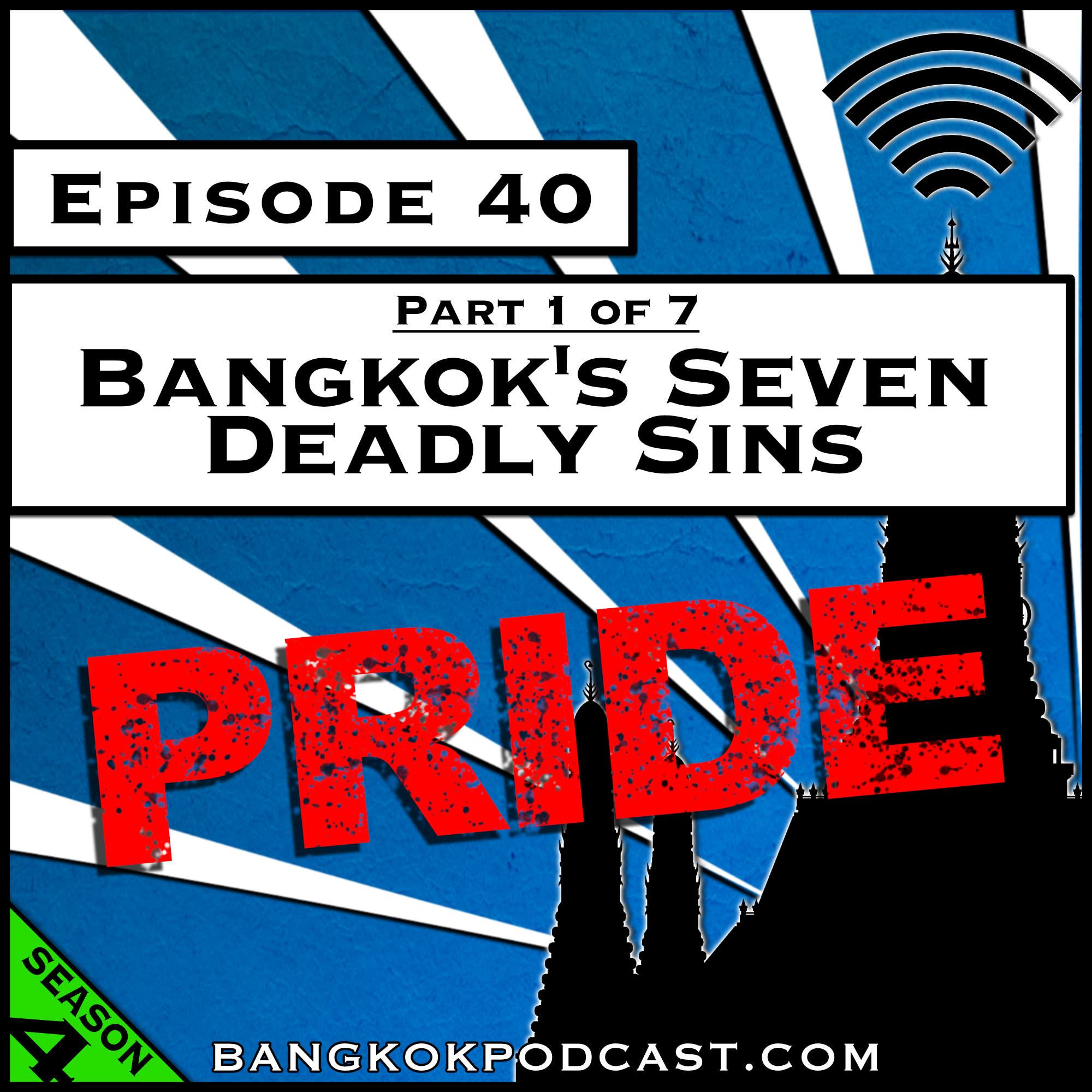 Bangkok's Seven Deadly Sins: Pride [Season 4, Episode 40]