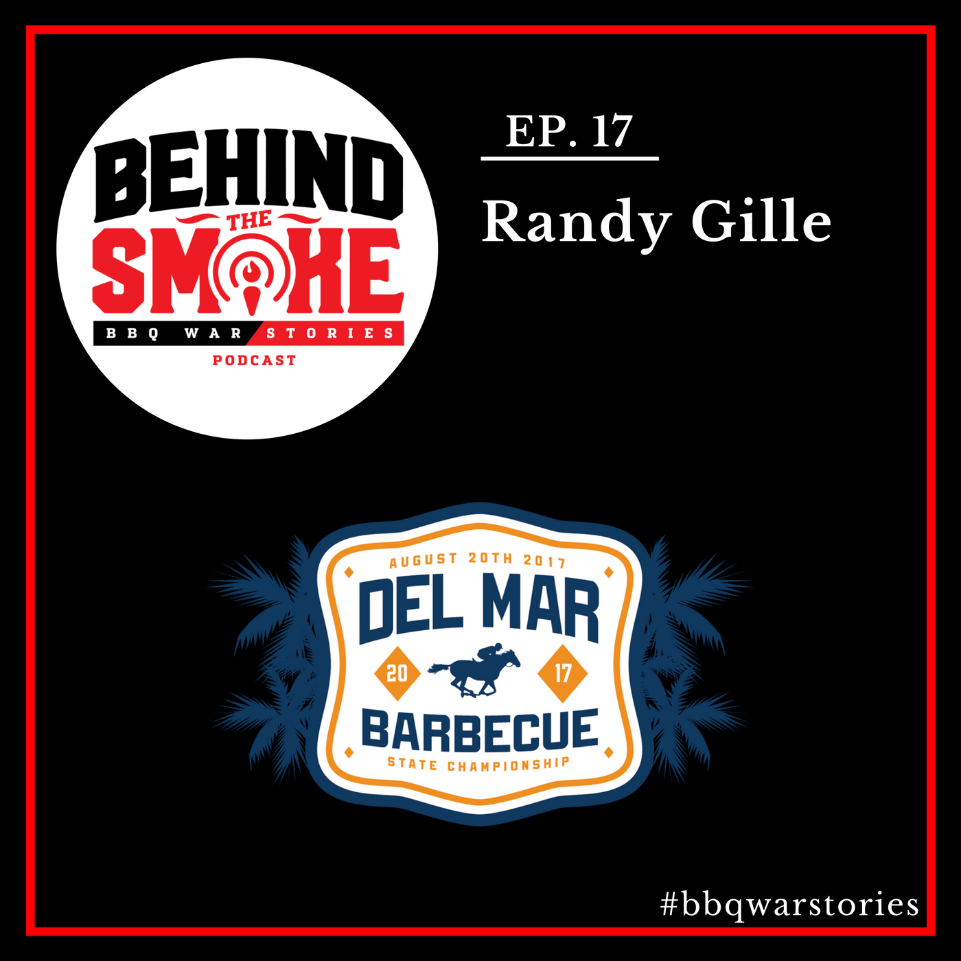 Artwork for #017: Building a BBQ Legacy Through Community Service - Randy Gille