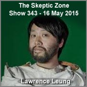 The Skeptic Zone #343 - 16.May.2015