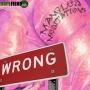 """Artwork for Mangled Meditations #19 """"Wrong"""""""