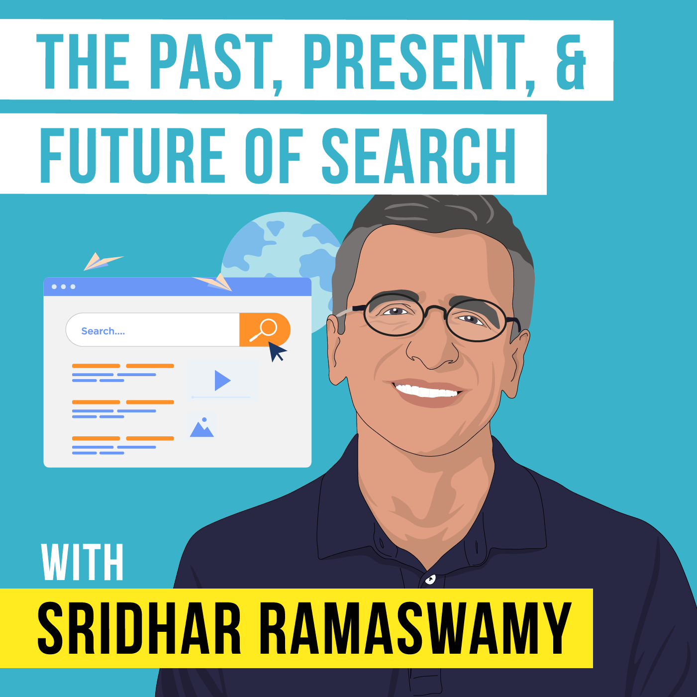 Sridhar Ramaswamy - The Past, Present, and Future of Search - [Invest Like the Best, EP. 238]