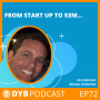 Artwork for EP72 Rick Bruno From Start Up to $3M
