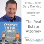 Artwork for 550- The Real Estate Attorney - Gary Davidson