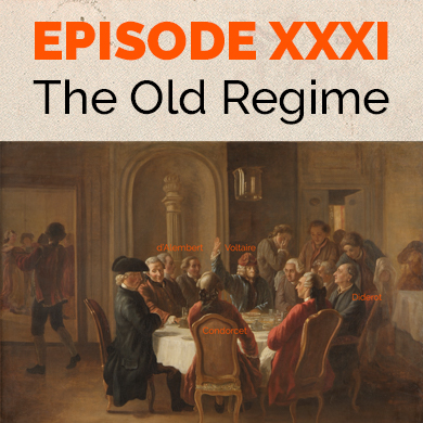 Episode 31 - The Old Regime