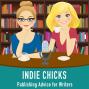 Artwork for Indie Chicks Season 3, Episode 5 - Getting Un-Stuck