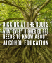 Artwork for Episode 198: Digging At The Roots, What Every Higher Ed Pro Needs To Know About Alcohol Education