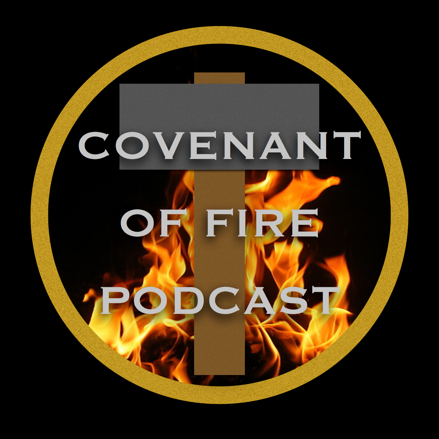 Covenant of Fire Podcast