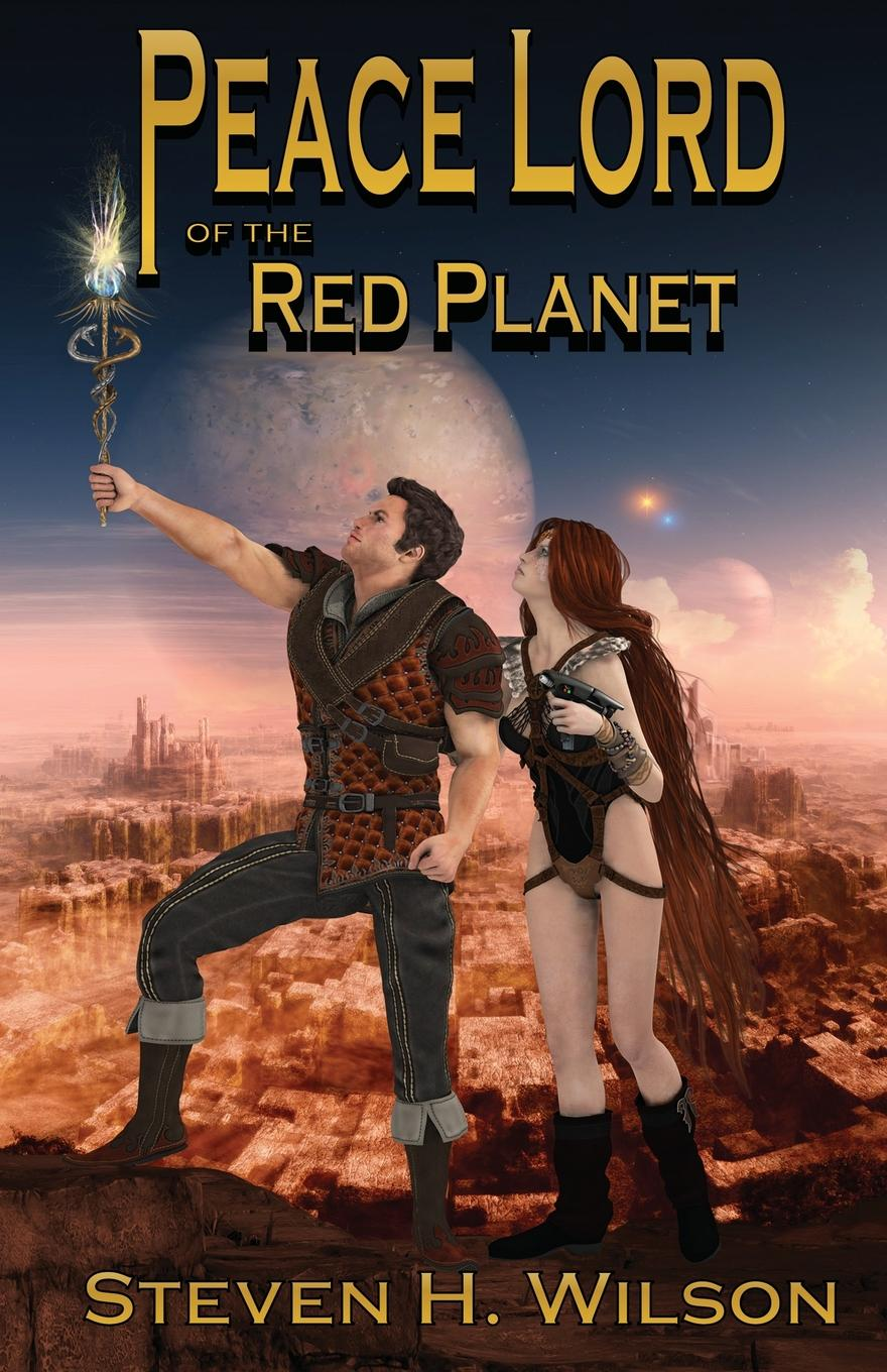 Cover for 'Peace Lord of the Red Planet'