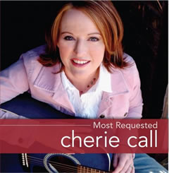 """Most Requested"" with Cherie Call"