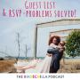 Artwork for Bridechilla Best of: 172- The Guest List & RSVPs