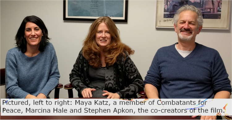 Pictured, left to right: Maya Katz, a member of Combatants for Peace, Marcina Hale and Stephen Apkon, the co-creators of the film.
