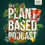 Artwork for The Plant Based Podcast S3 Episode Four - Gardening in times of conflict and isolation