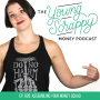 Artwork for Ep. 026: Assembling Your Money Squad