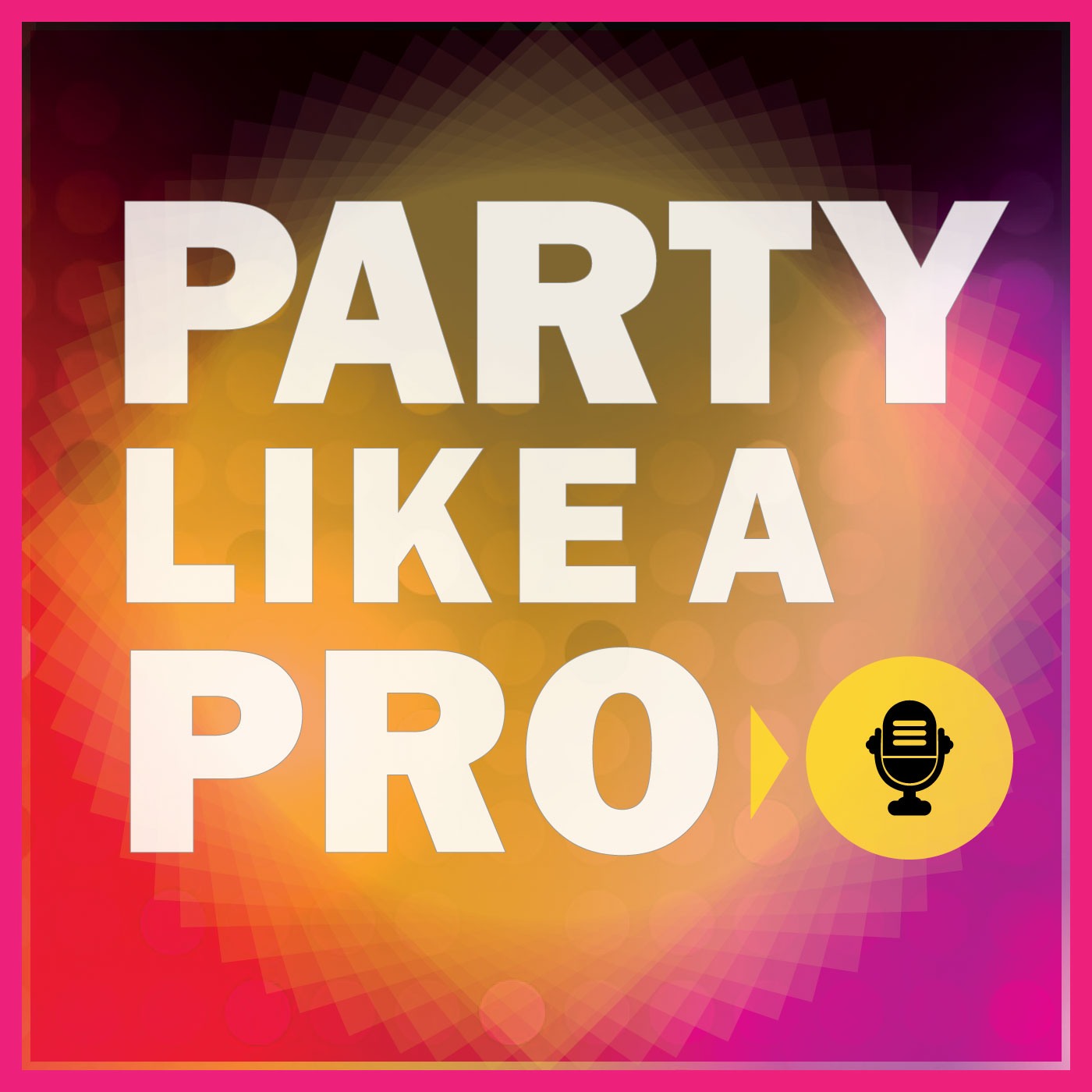 Party like a Pro show art