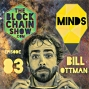 Artwork for 83: Minds - The Crypto Social Network with Bill Ottman