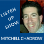 Artwork for Listen Up Show Mitchell Chadrow Podcast Show 001