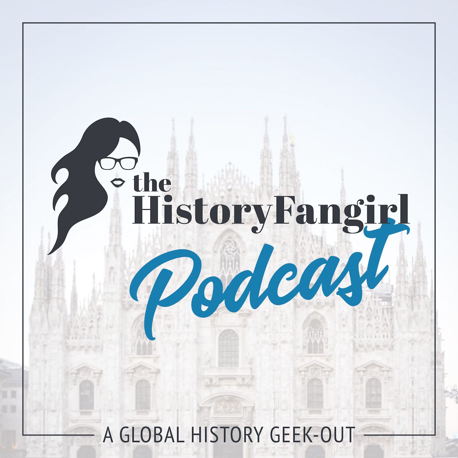 The History Fangirl Podcast