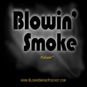 Artwork for Blowin' Smoke Episode #001