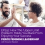Artwork for EP291 How The 'Upper Limit Problem' Holds You Back From Enjoying Your Success