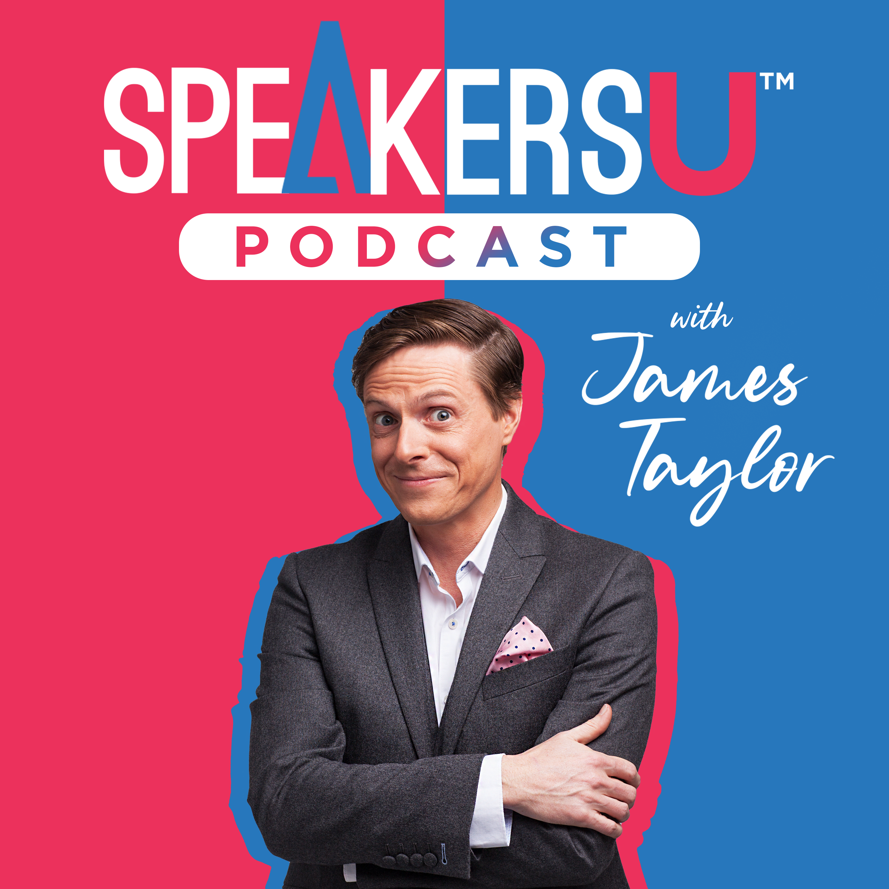 SpeakersU Podcast with James Taylor show art