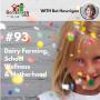 Artwork for TNC 093: Dairy Farming, School Wellness & Motherhood with Bet Howrigan