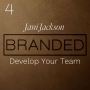 Artwork for 004 Jani Jackson: Develop Your Team - Make the Relationships and Connections Strong and Lasting