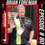 Artwork for 080 - Brian Foreman - HaunTopic Radio, ScareIt Badges, Dead Factory, Haunter's Toolbox, Scary Visions