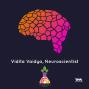 Artwork for Ep. 01: Vidita Vaidya, Neuroscientist