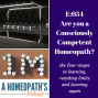 Artwork for Ep. 54 Are you a Consciously Competent Homeopath?