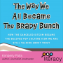Artwork for How Did The Brady Bunch Become A Pop Culture Icon?