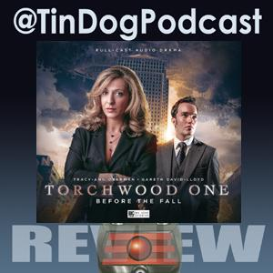 TDP 643: Torchwood One - Before The Fall