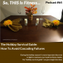 Artwork for #64 - The Holiday Survival Guide - How To Avoid Cascading Failures