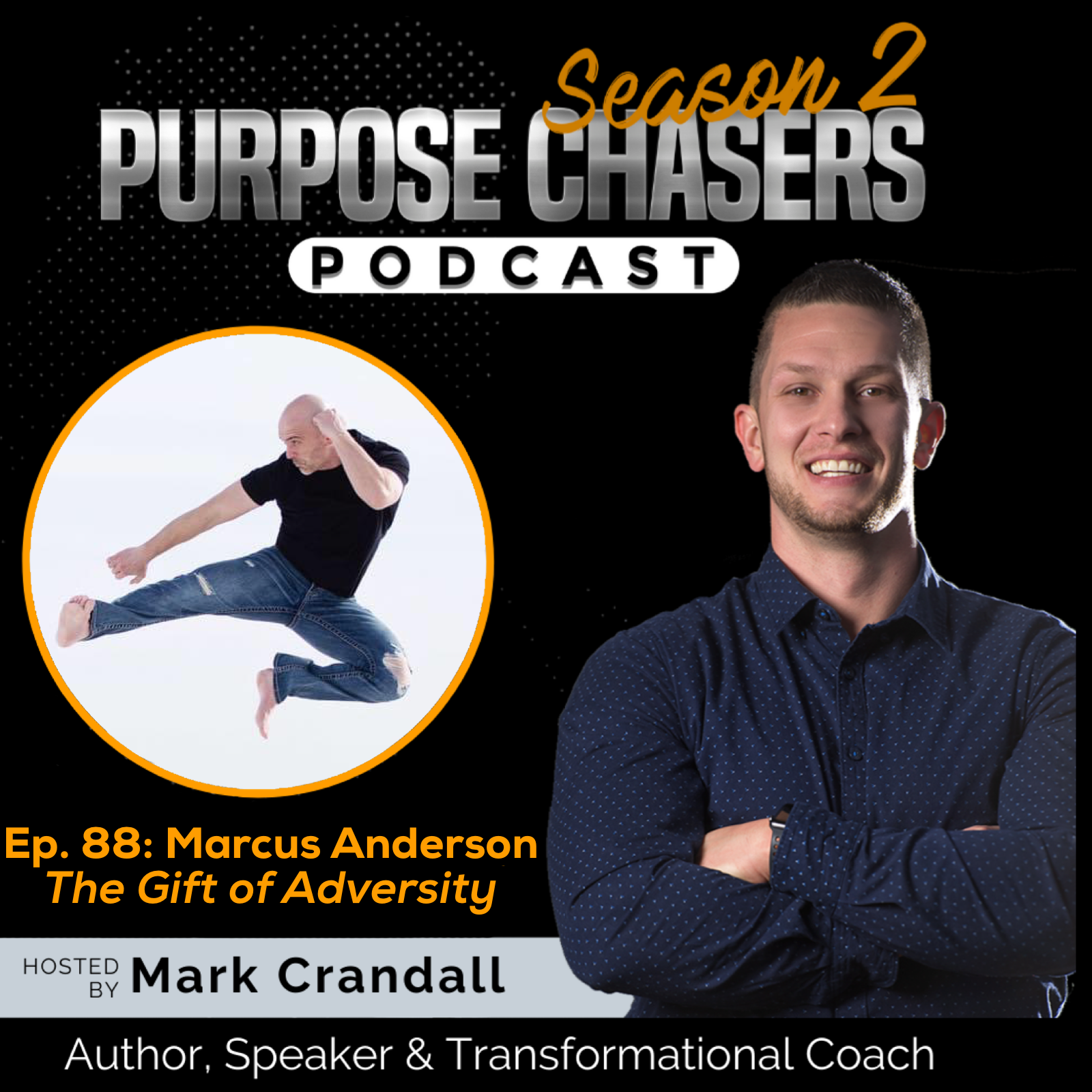 Ep. 88: Marcus Anderson - The Gift of Adversity  show art