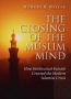 Artwork for Show 1247 The Closing of the Muslim Mind: How Intellectual Suicide Created the Modern Islamist Crisis by Robert R. Reilly .  conservative podcasts