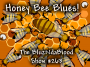 Artwork for The BluzNdaBlood Show #263, Honey Bee Blues!