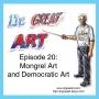 Artwork for Episode 20: Mongrel and Democratic Art