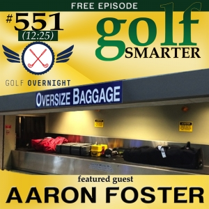 551: Eliminate Vacation Stress and Hassles by Using Golf Overnight
