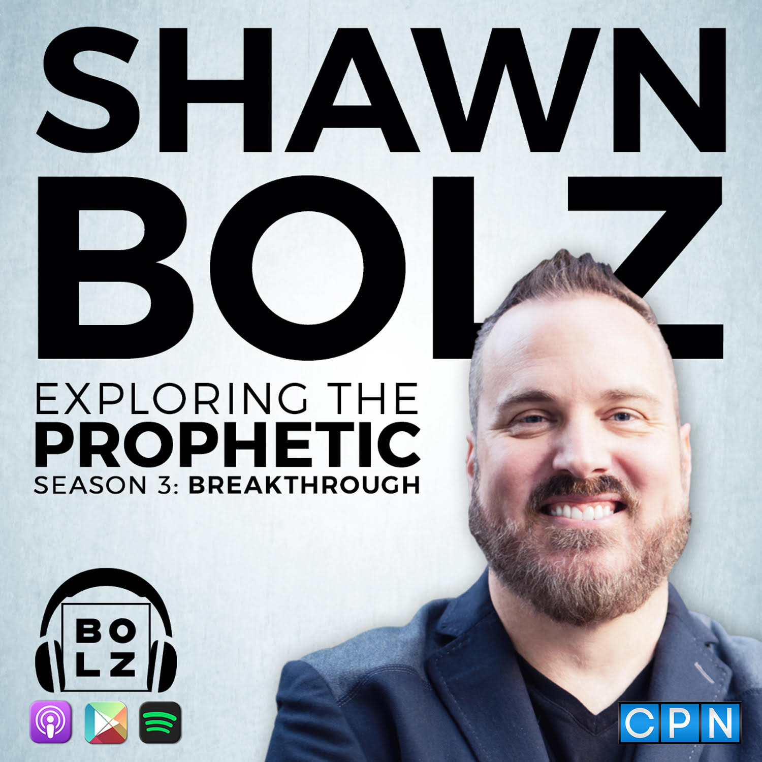 Exploring the Prophetic With Shawn Bolz show art