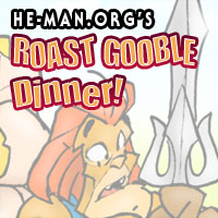 Episode 066 - He-Man.org's Roast Gooble Dinner