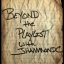 Artwork for Beyond the Playlist with JHammondC: Brian Dunaway