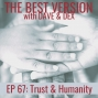 Artwork for Ep 67: Trust & Humanity