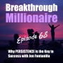 Artwork for 068: Why PERSISTENCE is the Key to Success with Jen Fontanilla