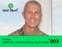 Artwork for Episode 003: Ret. USMC Col. Drew Smith: Routines, Discipline and Preparedness and why they are so important